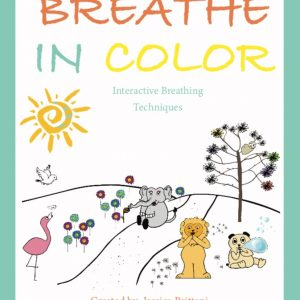 Breathe In Color – Print Edition